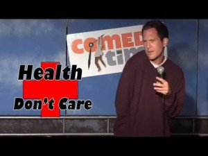 Comedy Time - Stand Up Comedy by David Foster - Health, Don't Care