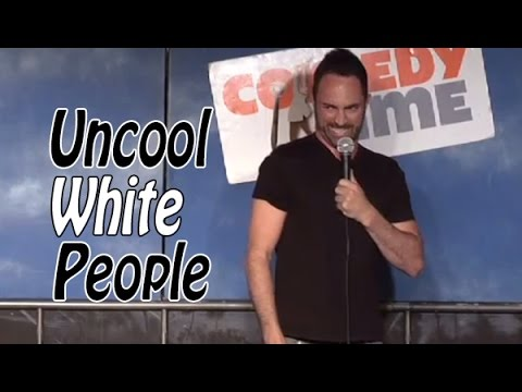 Comedy Time - Funny videosStand Up Comedy by Darren Capozzi - Uncool White People